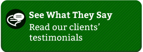 See What They Say - Read our clients' testimonials